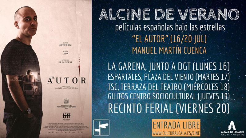 """""""El autor"""", 22 hr. 16 jul, La Garena (parque DGT) / 17 jul, Espartales (Pza. del Viento) / 18 jul, terraza TSC / 19 de jul, Gilitos / 20 de jul, Recinto ferial"""