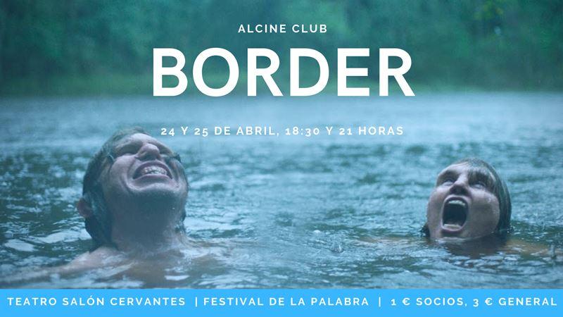 """""""Border"""". Miércoles 24 y jueves 25 de abril, 18:30 y 21:00 h. Teatro Salón Cervantes."""